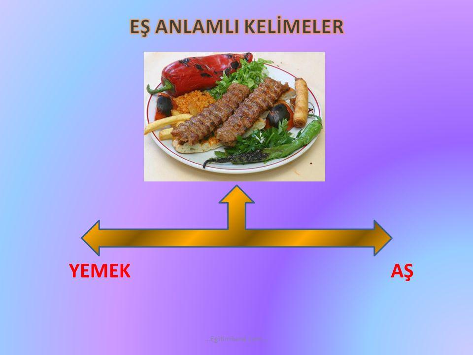 YEMEK AŞ …Egitimhane.com…