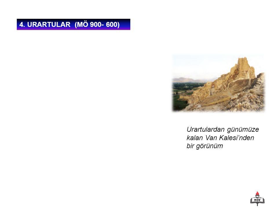 19 4. URARTULAR (MÖ 900- 600) Urartulardan günümüze kalan Van Kalesi'nden bir görünüm