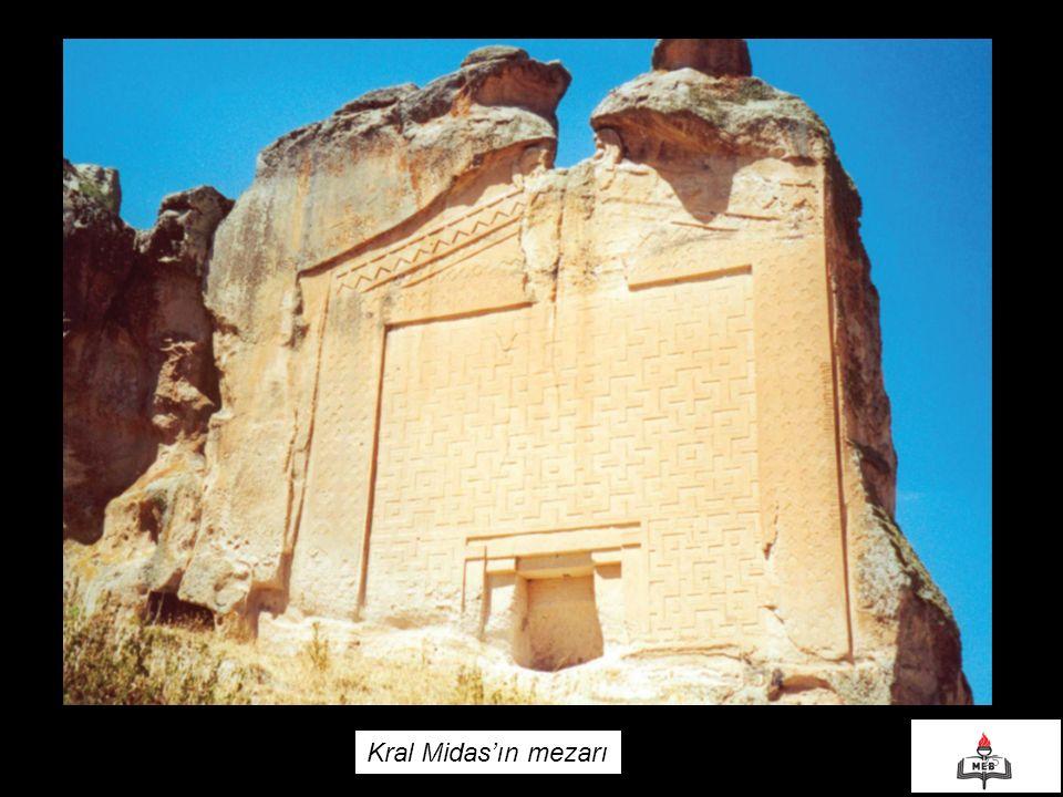 25 Kral Midas'ın mezarı