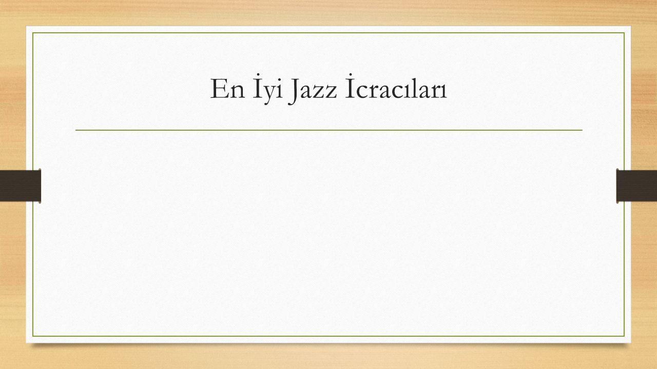 Jazz Müziği Enstrümanları KLARNET: Klarnet sert ve dayanıklı ağaçlardan genellikle de abanoz ağacından yapılan üflemeli bir çalgı türüdür.