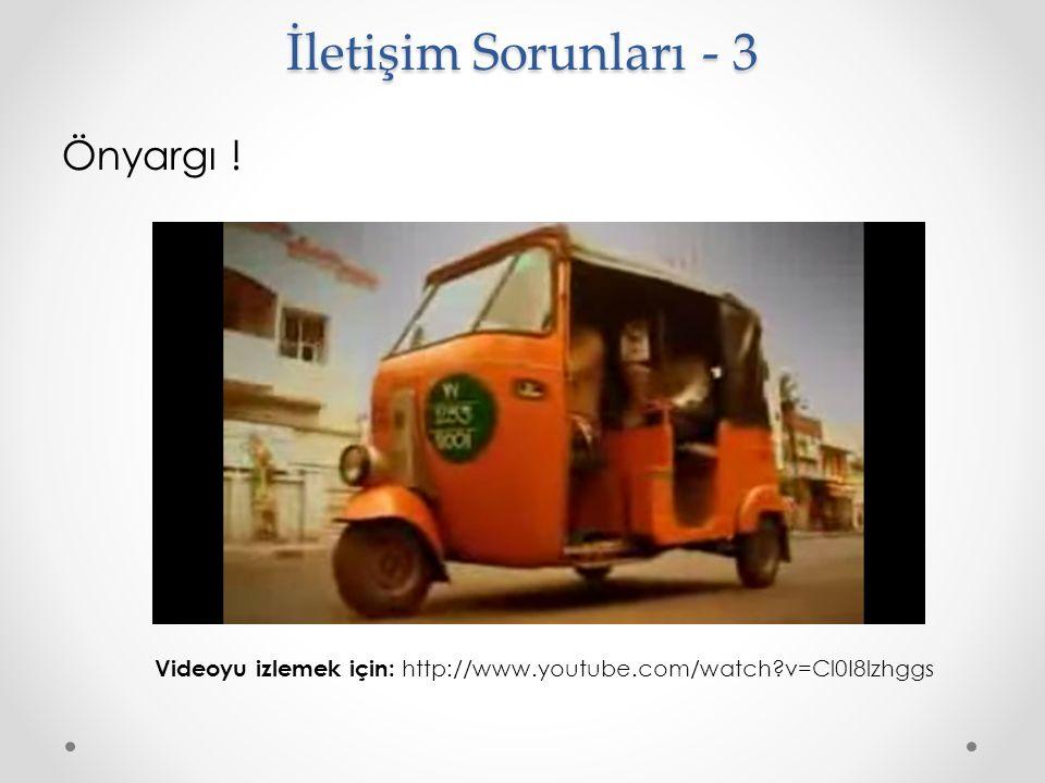 Önyargı ! İletişim Sorunları - 3 Videoyu izlemek için: http://www.youtube.com/watch?v=Cl0I8lzhggs