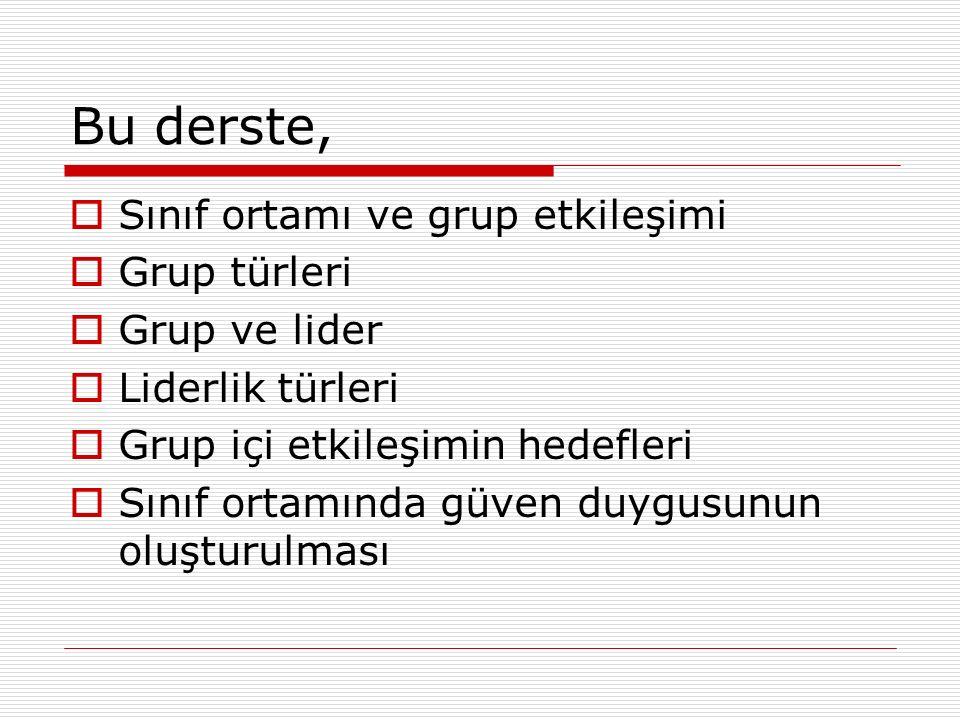 Grup Türleri  Biçimsel gruplar  Biçimsel olmayan gruplar