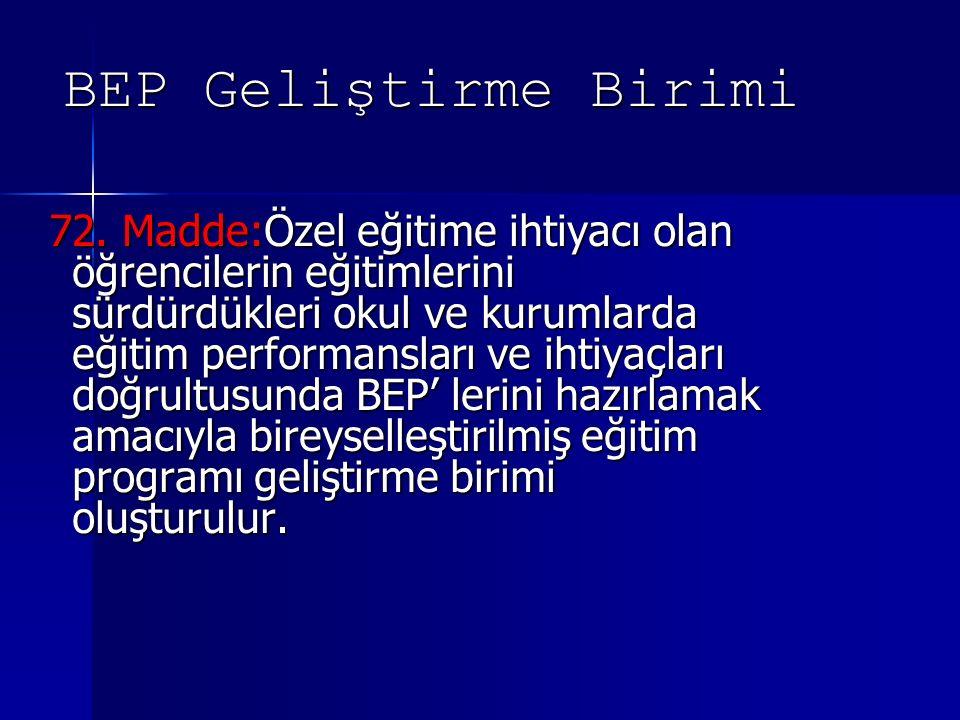 BEP Geliştirme Birimi 72.