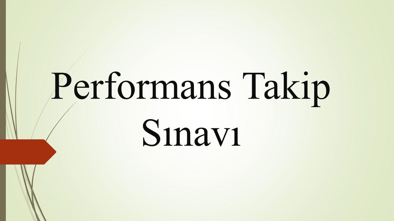 Performans Takip Sınavı