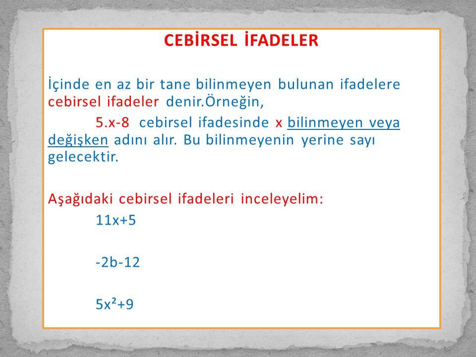 Örnek: 4(2b-2) + 5a = 6y+3y+5(3y-1) = (5x-1)+3(4x-3)+6 =
