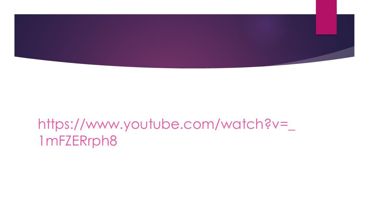 https://www.youtube.com/watch?v=_ 1mFZERrph8
