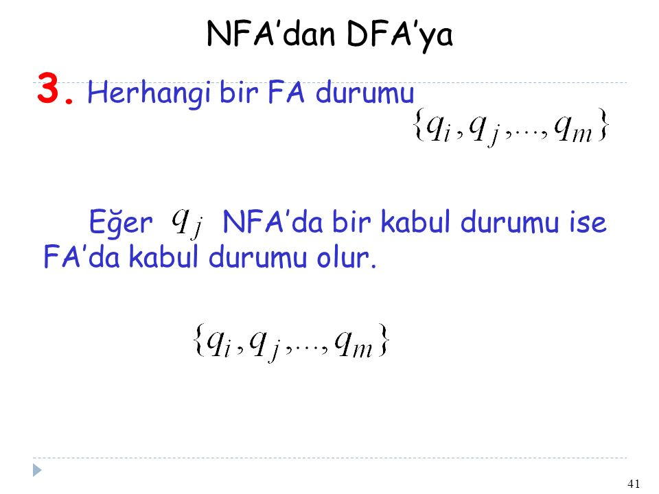 41 NFA'dan DFA'ya 3.