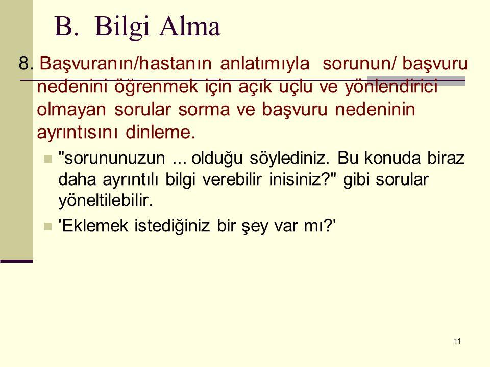 B. Bilgi Alma 8.