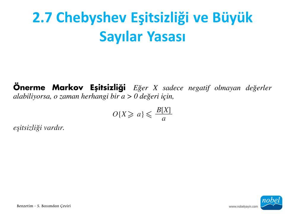 2.7 Chebyshev Eşitsizliği ve Büyük Sayılar Yasası