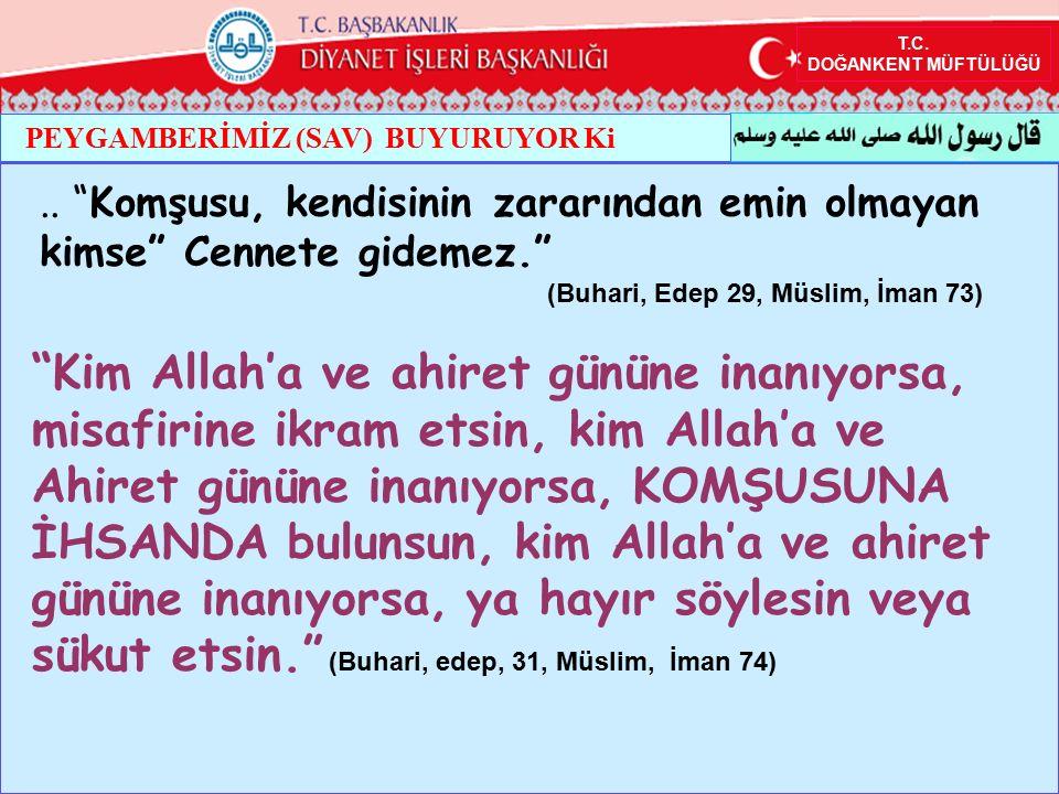 T.C.DOĞANKENT MÜFTÜLÜĞÜ PEYGAMBERİMİZ (SAV) BUYURUYOR Ki..