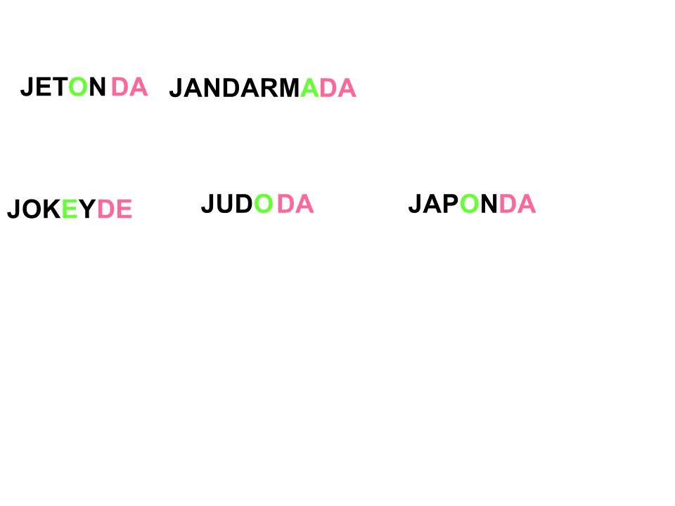 JANDARMA JOKEY JUDO JETONDA DE DAJAPONDA