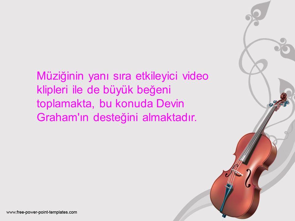 Müziğinin yanı sıra etkileyici video klipleri ile de büyük beğeni toplamakta, bu konuda Devin Graham ın desteğini almaktadır.