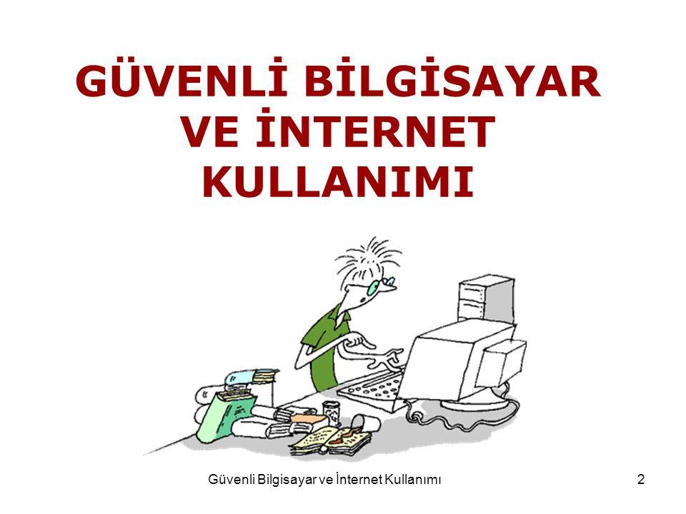 Güvenli Bilgisayar ve İnternet Kullanımı 3
