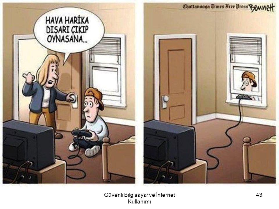 Güvenli Bilgisayar ve İnternet Kullanımı 43