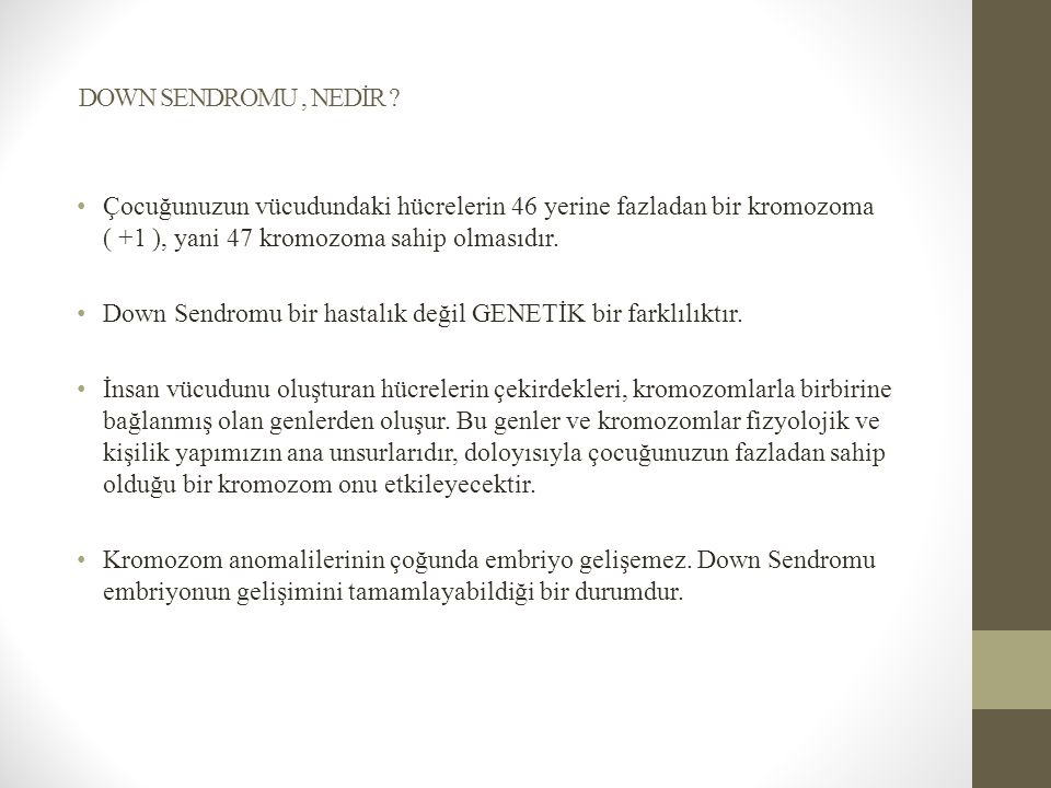 DOWN SENDROMU, NEDİR .