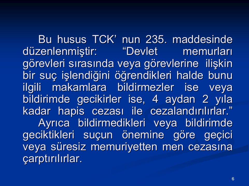 6 Bu husus TCK' nun 235.