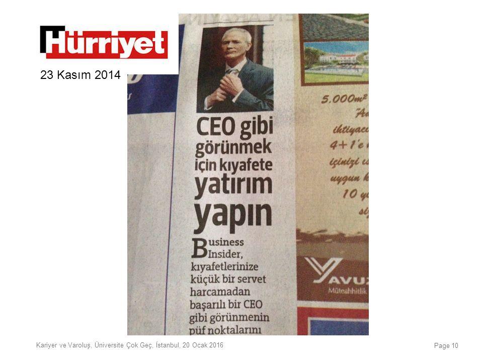 Kariyer ve Varoluş, Üniversite Çok Geç, İstanbul, 20 Ocak 2016 Page 10 23 Kasım 2014