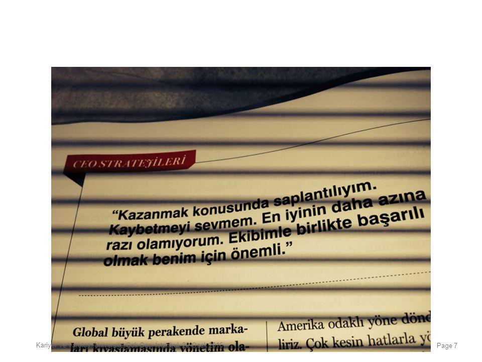 COLIN WOOD 'Yaptığı işin felsefi temelleri üzerine düşünmeyen, çıraklıktan ileriye gidemez' Özne ve Düşünme Kariyer ve Varoluş, Üniversite Çok Geç, İstanbul, 20 Ocak 2016 Page 58