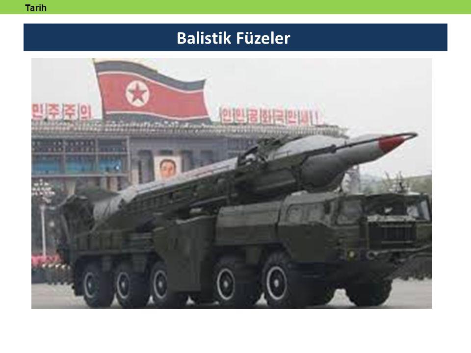 Balistik Füzeler Tarih tanmlayabilecek