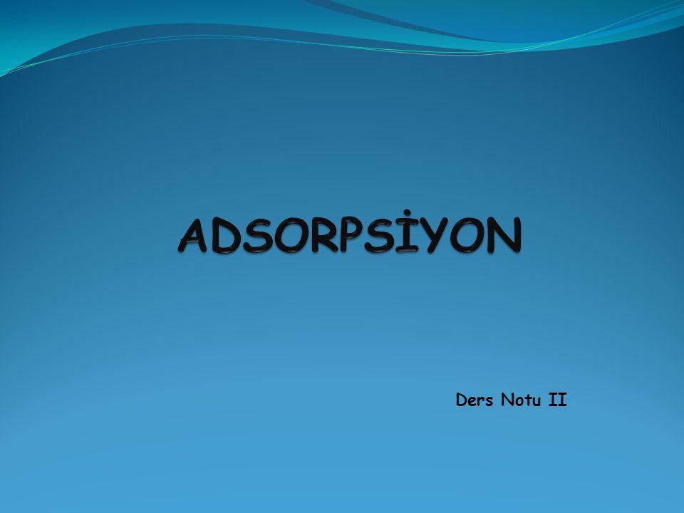Adsorpsiyonu etkileyen bazı faktörler şunlardır: 1.pH: Hidronyum ve hidroksil iyonları kuvvetle adsorbe olduklarından, diğer iyonların adsorpsiyonu çözelti pH'ından etkilenir.