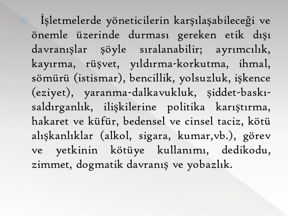  Etik yazınında, deontoloji ve teleoloji olmak üzere, iki ekole odaklanma e ğ ilimi görülmektedir.