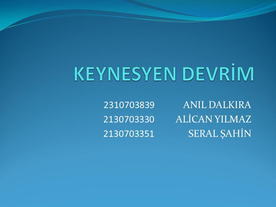 2310703839 ANIL DALKIRA 2130703330 ALİCAN YILMAZ 2130703351 SERAL ŞAHİN
