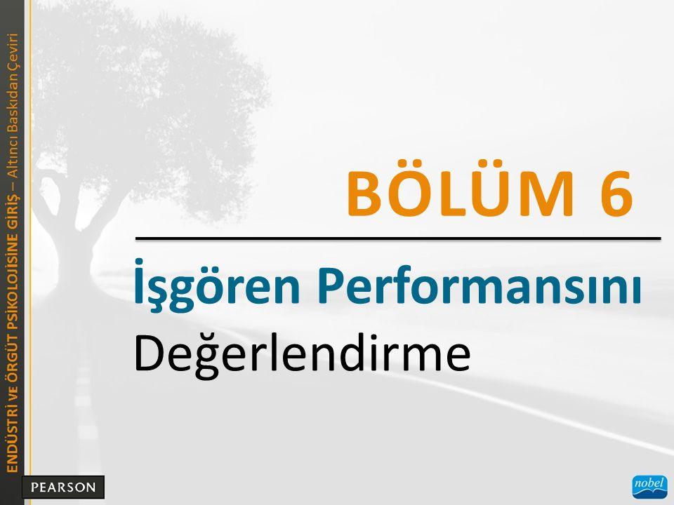 İşgören Performansını Değerlendirme BÖLÜM 6