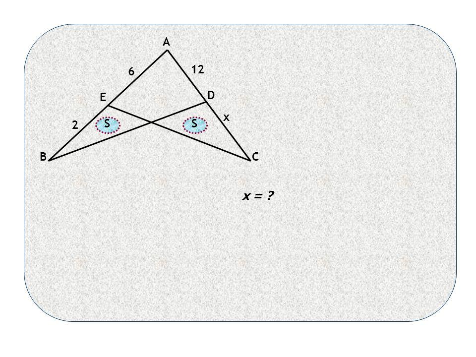 A BC D E SS 2 12 6 x x =