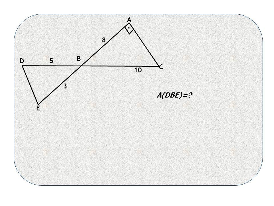 A B C D E 8 10 5 3 A(DBE)= .