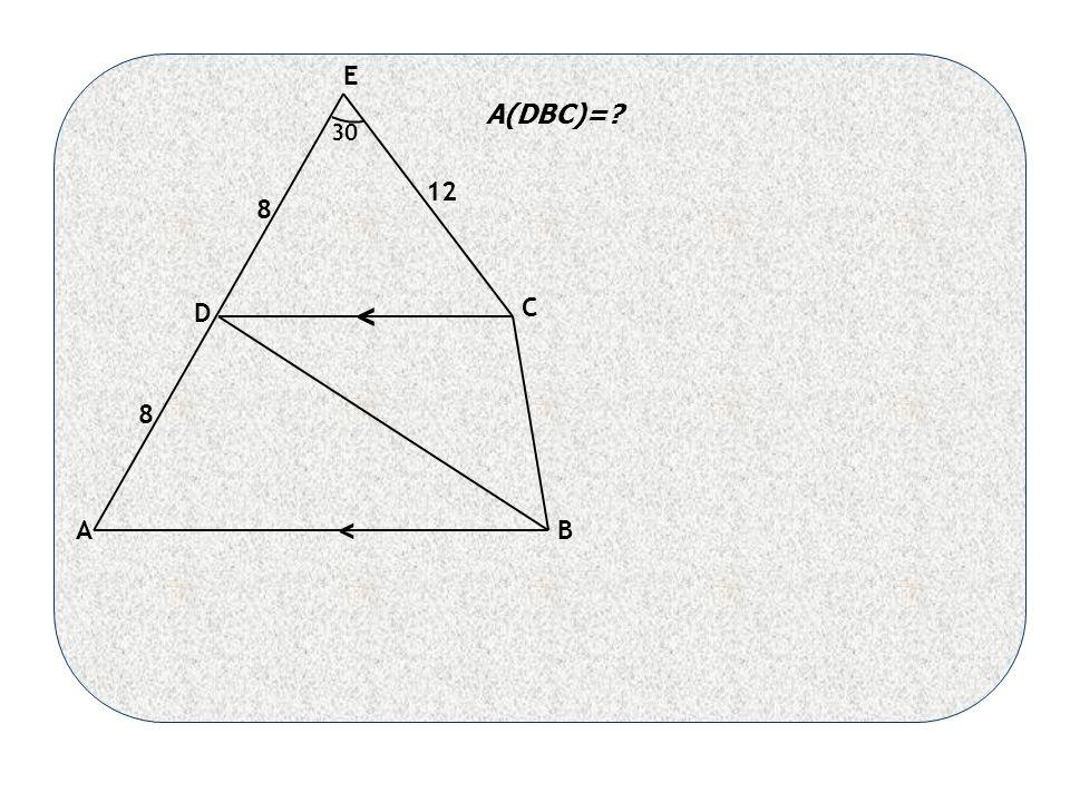 < < AB C D E 30 8 8 12 A(DBC)=