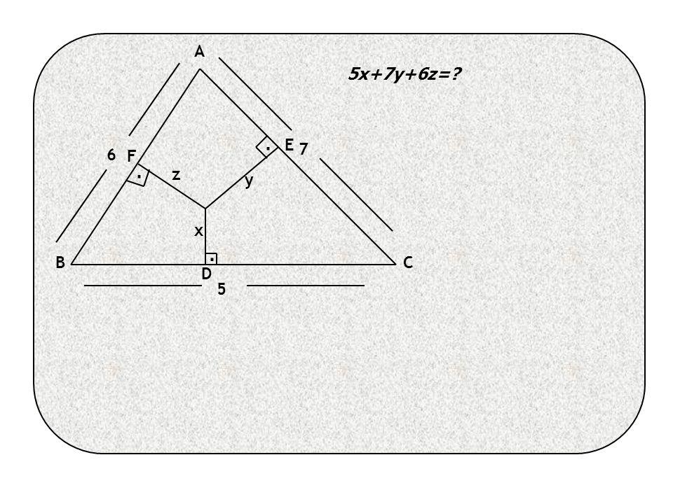 A BC D E F x y z 6 5 7 5x+7y+6z= ...