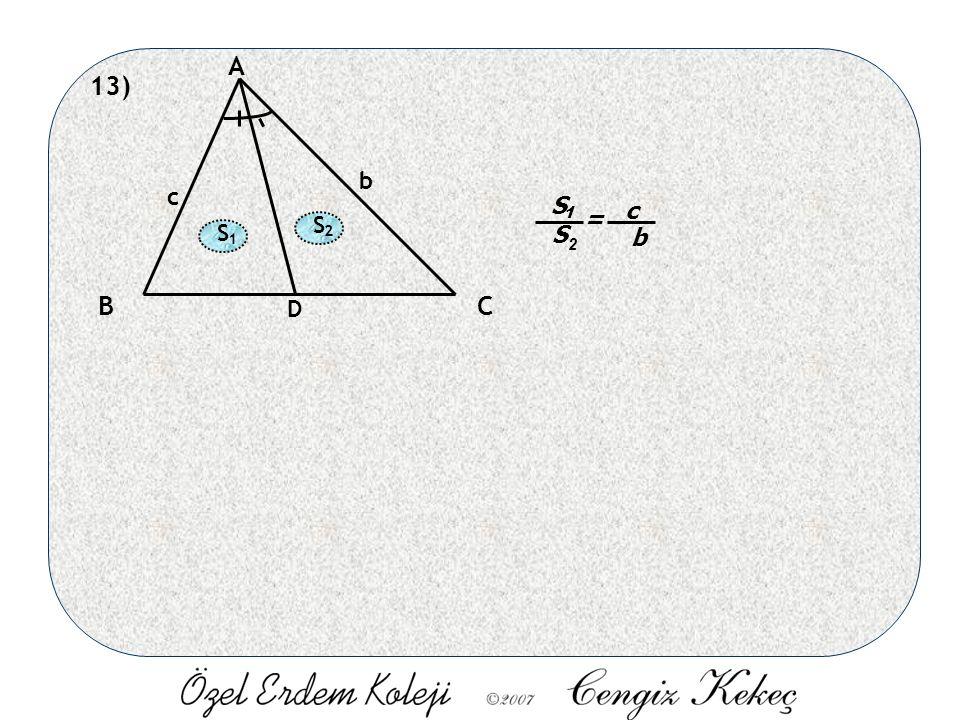 13) A BC D b c S S 1 2 = c b S 1 S 2