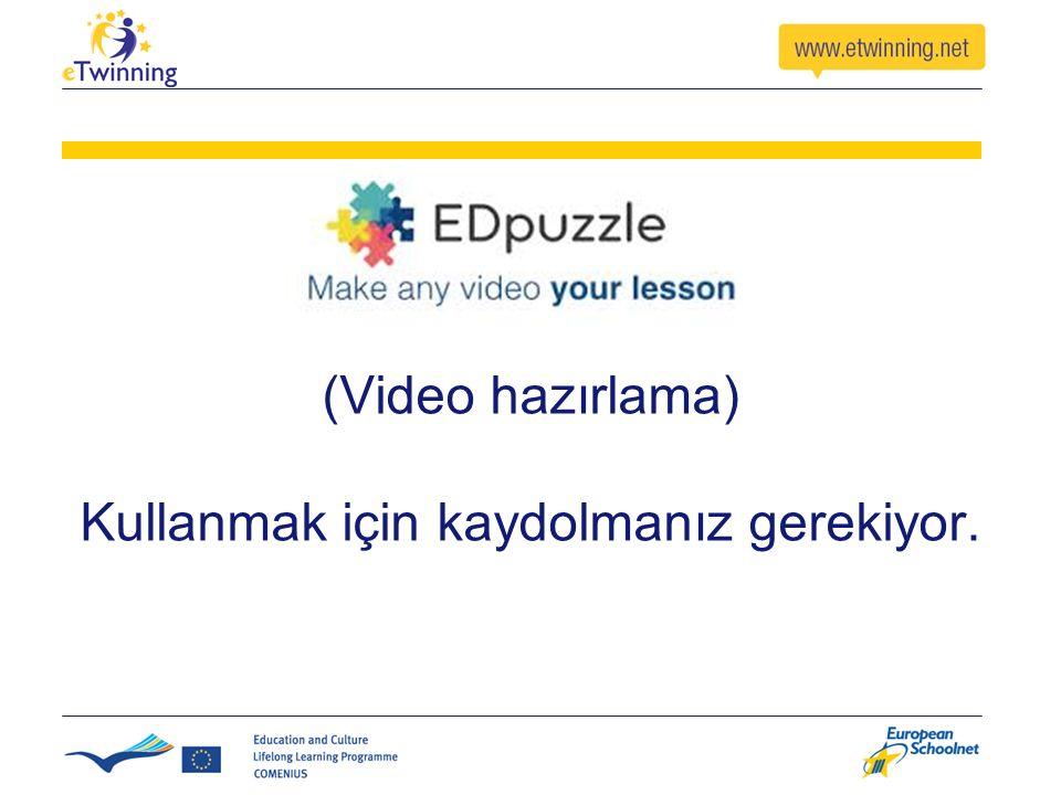 (Video hazırlama) Kullanmak için kaydolmanız gerekiyor.