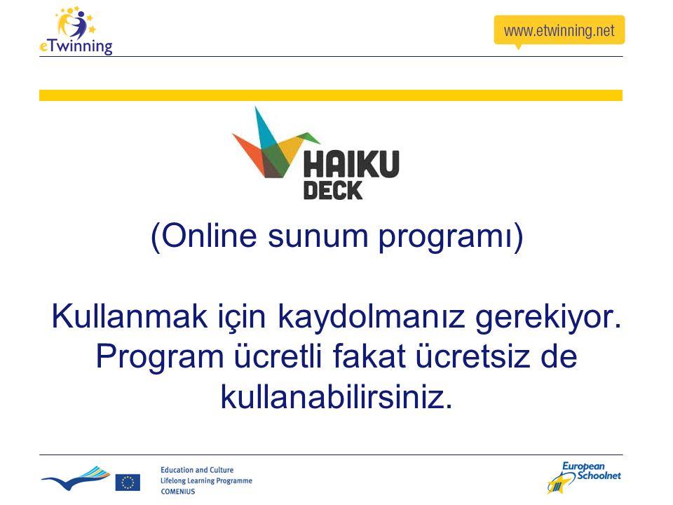 (Online sunum programı) Kullanmak için kaydolmanız gerekiyor. Program ücretli fakat ücretsiz de kullanabilirsiniz.