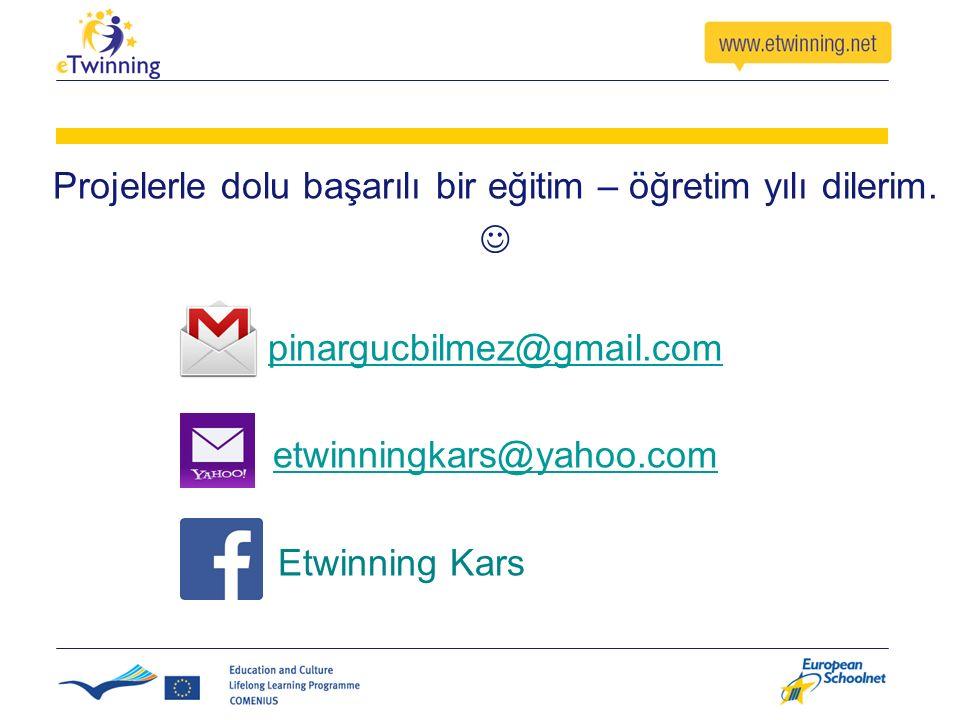 Projelerle dolu başarılı bir eğitim – öğretim yılı dilerim. pinargucbilmez@gmail.com etwinningkars@yahoo.com Etwinning Kars