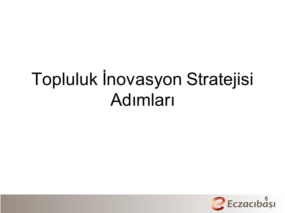 Topluluk İnovasyon Stratejisi Adımları 6