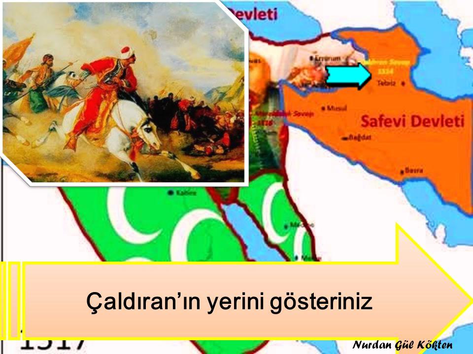 Kaçyılında Nedenleri Sonuçları: 1514 Yavuz Sultan Selim Şah İsmail Safevilerin Anadolu'da şiiliği yaymak için isyan çıkarması Safeviler yenildi Anadolu'da şii tehlikesi bir süre önlendi Nurdan Gül Kökten
