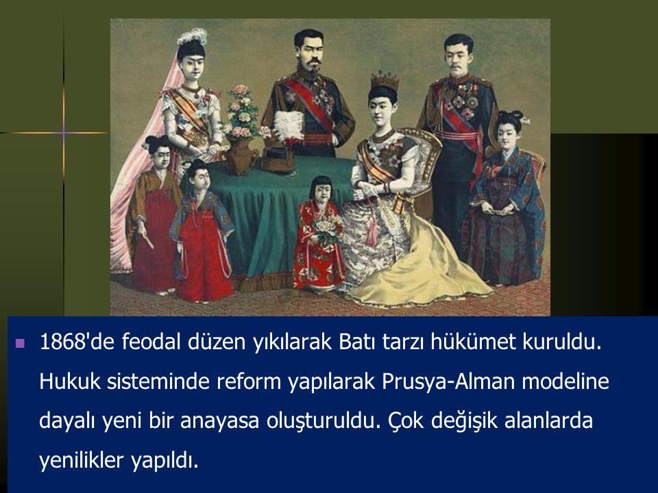 1868 de feodal düzen yıkılarak Batı tarzı hükümet kuruldu.