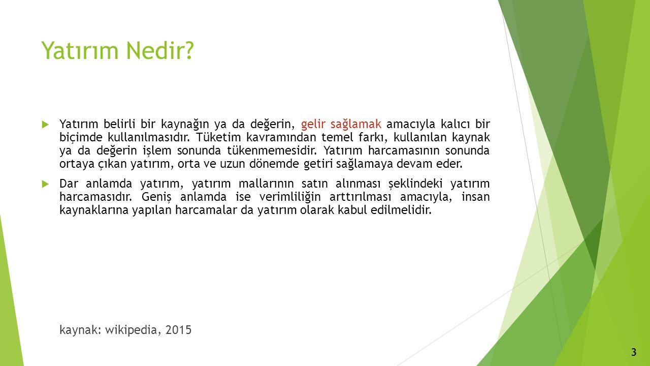 Türkiye'deki Yabancı Yatırımlar Türkiye'ye Uluslararası Doğrudan Yatırım Girişlerinin Dağılımı (Milyon $) Kaynak: TCMB, 2015 14