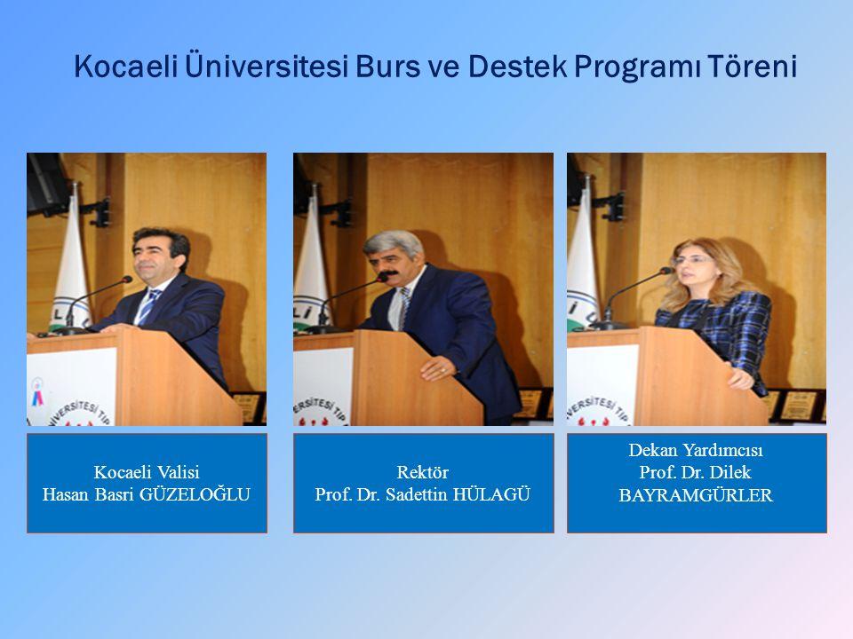 Kocaeli Üniversitesi Burs ve Destek Programı Töreni Rektör Prof.