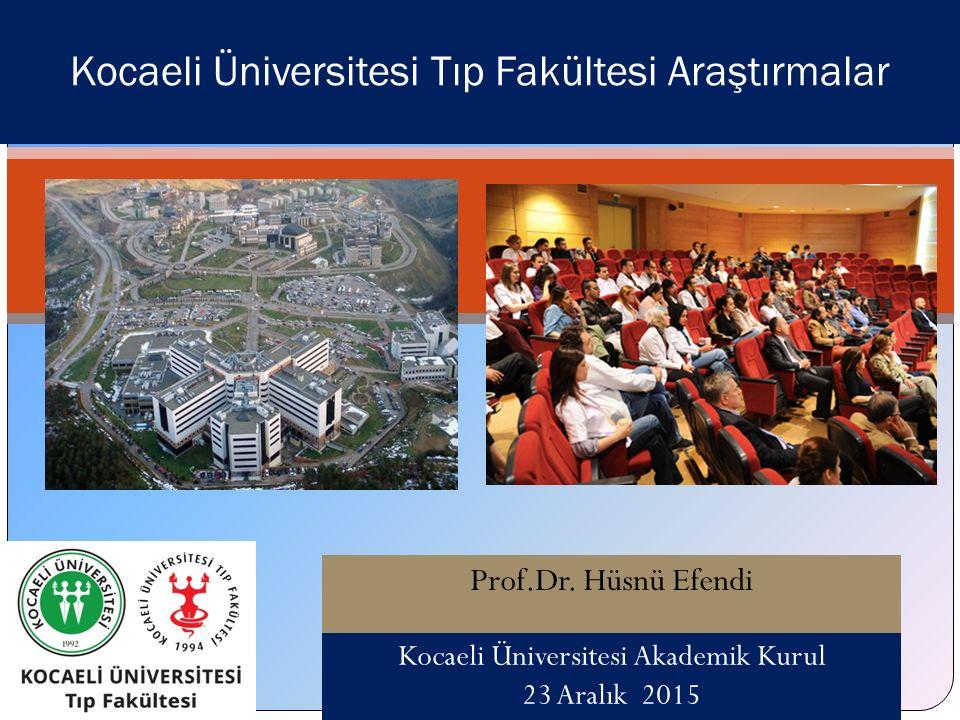 Kocaeli Üniversitesi Tıp Fakültesi Araştırmalar Prof.Dr.