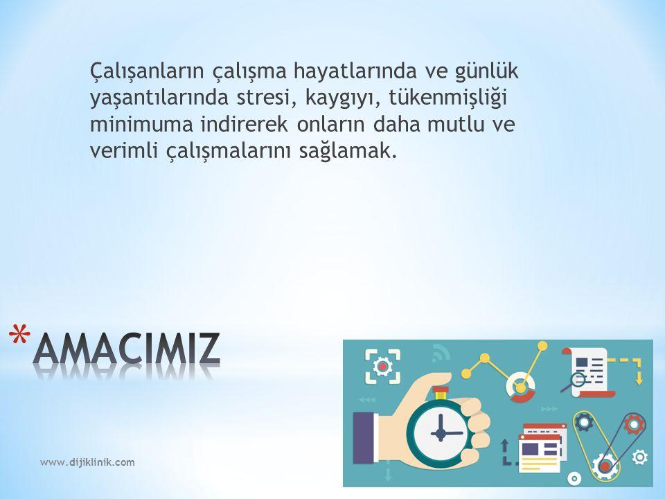 www.dijiklinik.com * Bireysel terapiler.