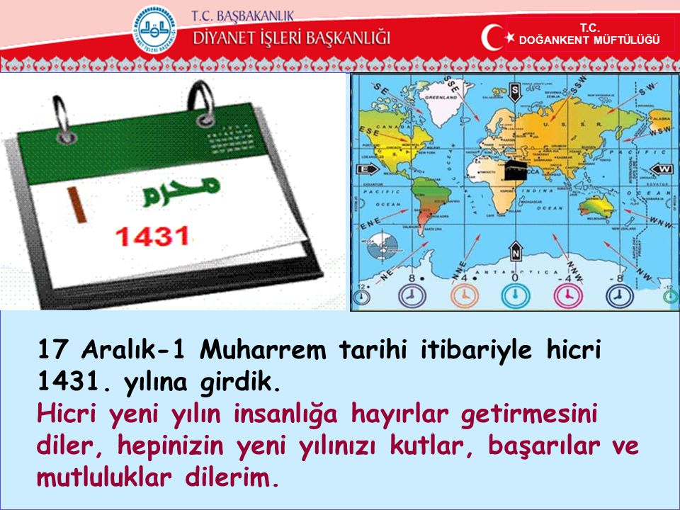 T.C.DOĞANKENT MÜFTÜLÜĞÜ 17 Aralık-1 Muharrem tarihi itibariyle hicri 1431.