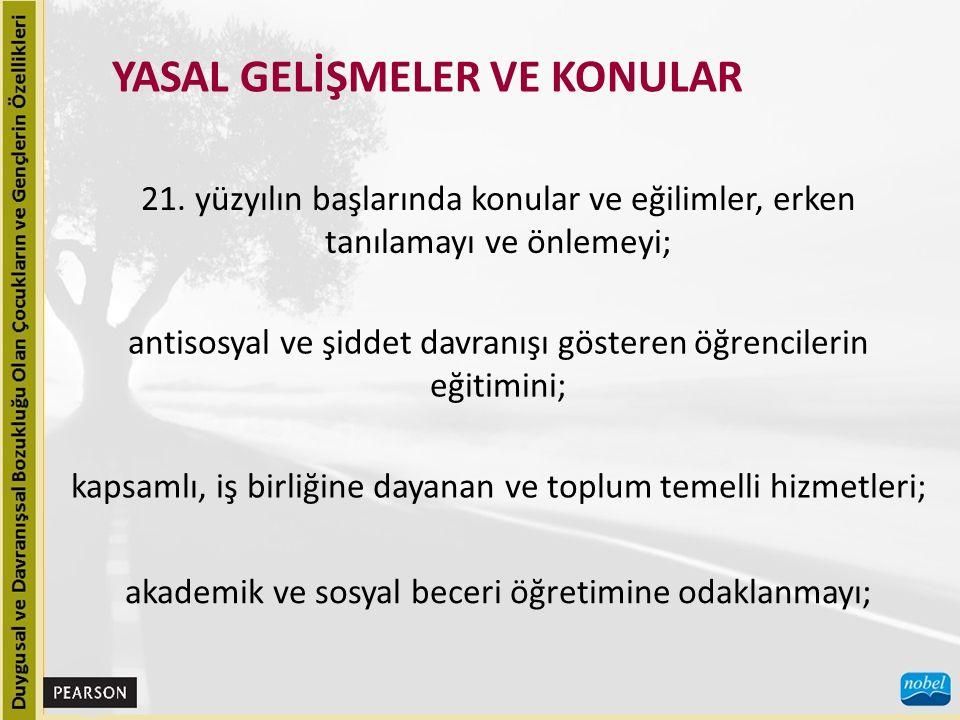 YASAL GELİŞMELER VE KONULAR 21.