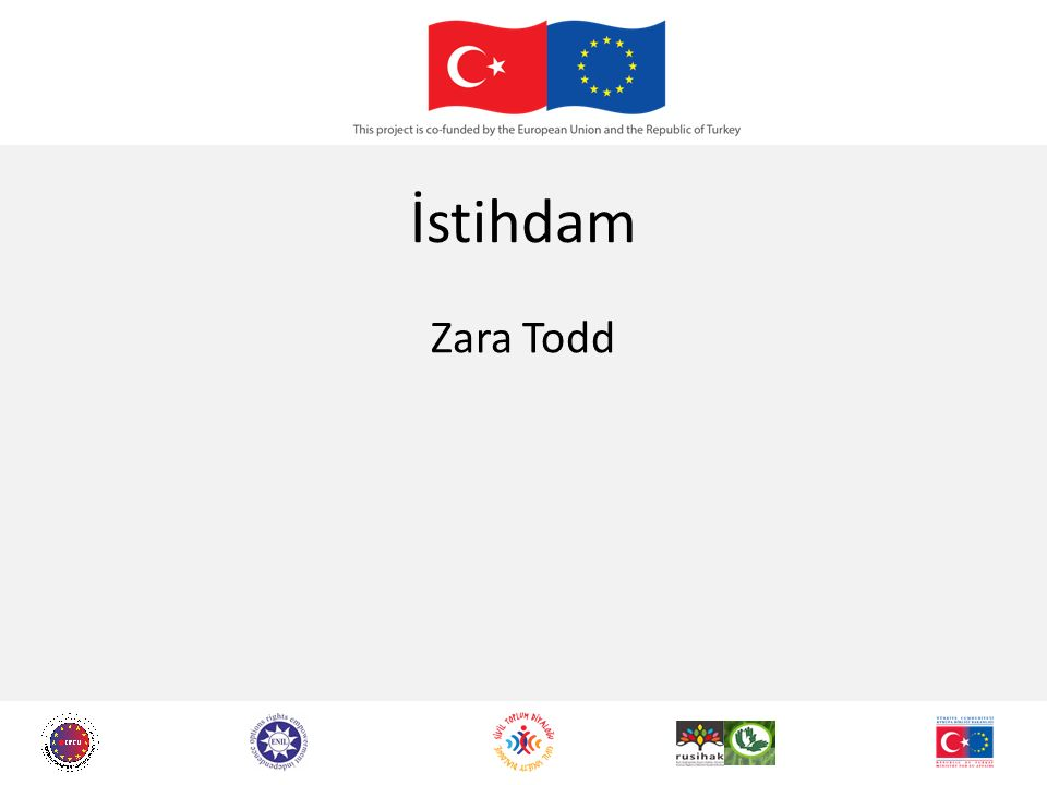 İstihdam Zara Todd