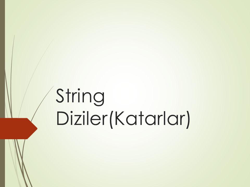 String Diziler(Katarlar)