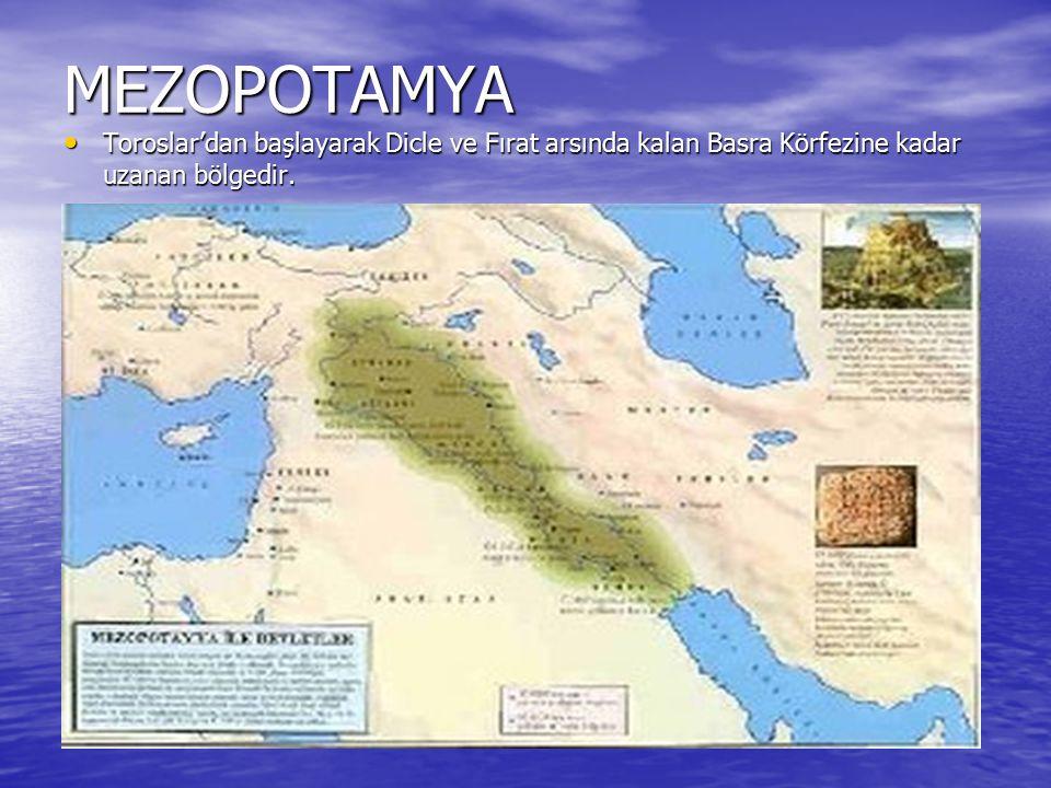 SÜMERLER(M.Ö.3000-M.Ö.2200) Mezopotamya'da ilk devleti kurmuşlardır.