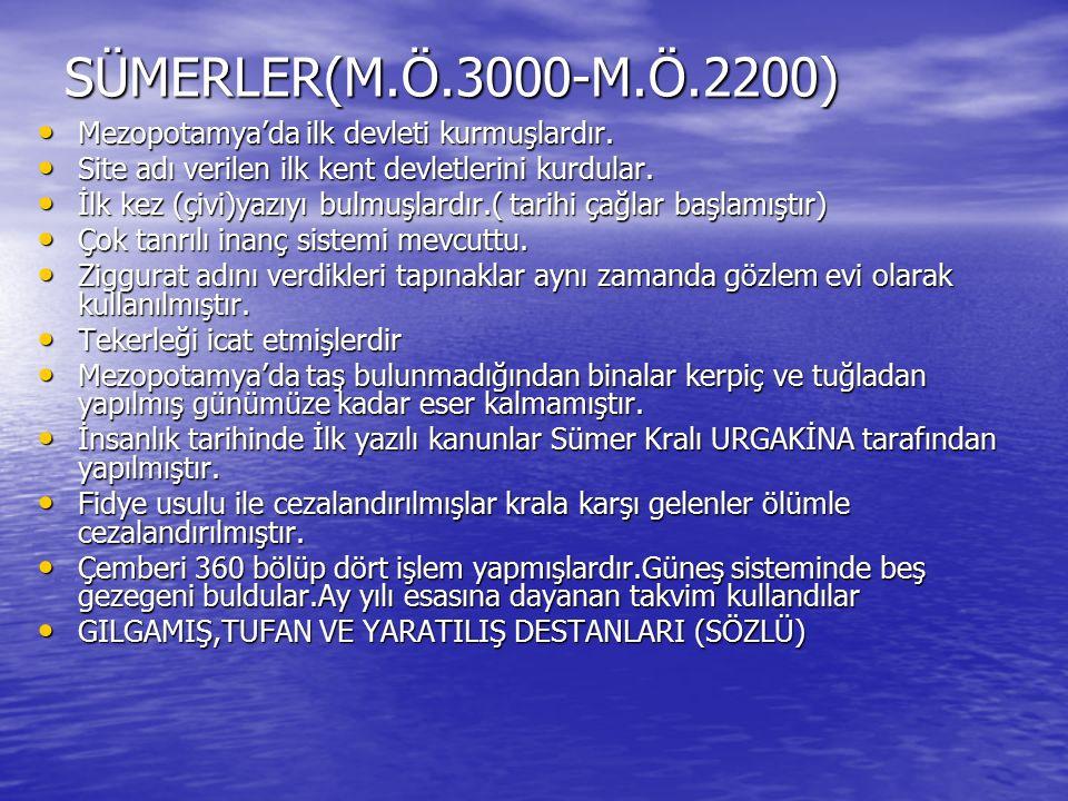 BABİLLER(M.Ö.2100-M.Ö.538) MERKEZİ KRALLIK ŞEKLİNDE YÖNETİLMİŞLERDİR(Bilinen ilk mutlak krallık) MERKEZİ KRALLIK ŞEKLİNDE YÖNETİLMİŞLERDİR(Bilinen ilk mutlak krallık) Krallar gücünü tanrıya değil orduya dayandırır(kısmen laik sayılırlar) Krallar gücünü tanrıya değil orduya dayandırır(kısmen laik sayılırlar) Bilinen ilk ANAYASA Kral HAMMURABİ tarafından düzenlenmiştir.