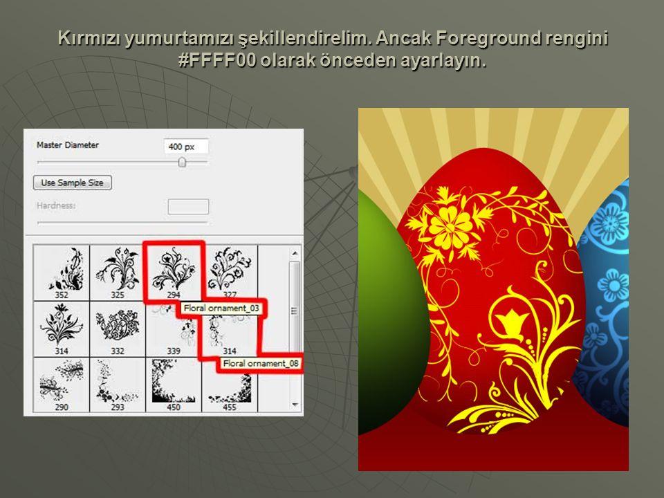 Kırmızı yumurtamızı şekillendirelim. Ancak Foreground rengini #FFFF00 olarak önceden ayarlayın.