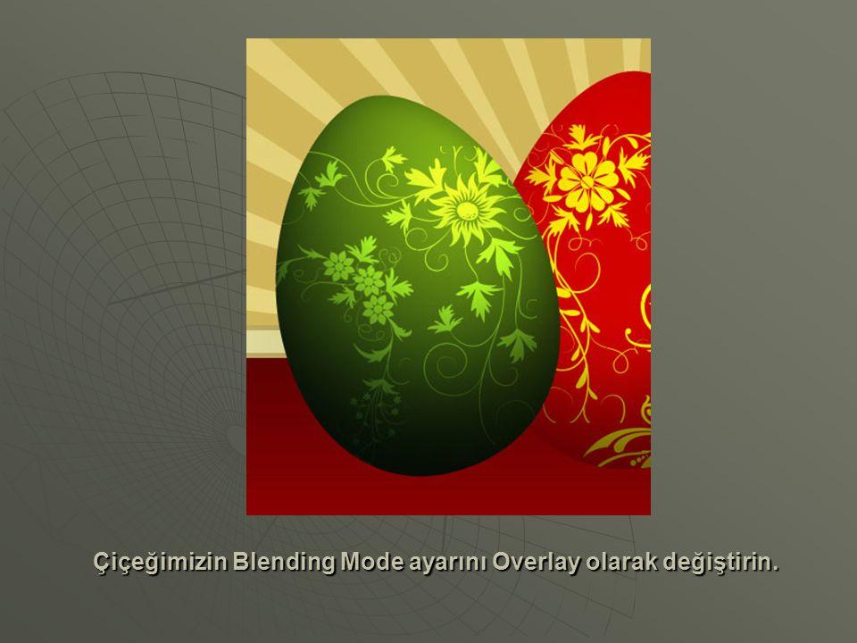Çiçeğimizin Blending Mode ayarını Overlay olarak değiştirin.